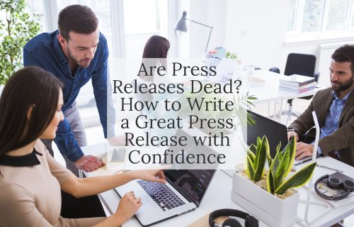 Blog post - How and why to write a press release