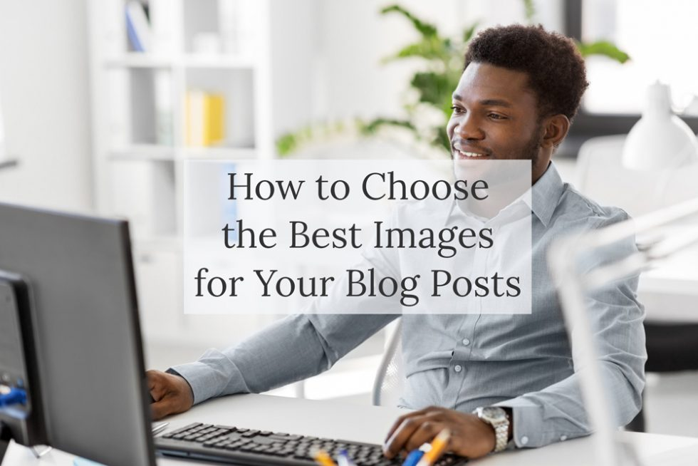 Blog post - How to choose an image for your blog post