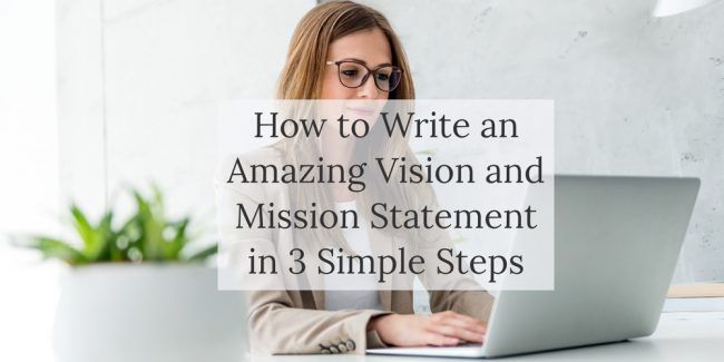 Blog post - How to write a vision and mission statement