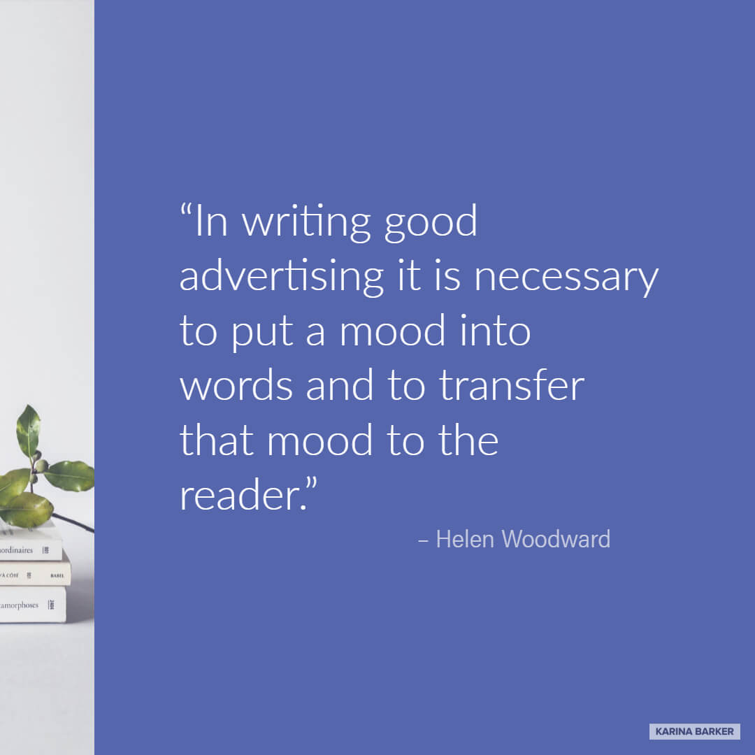Copywriting Quote - Helen Woodward
