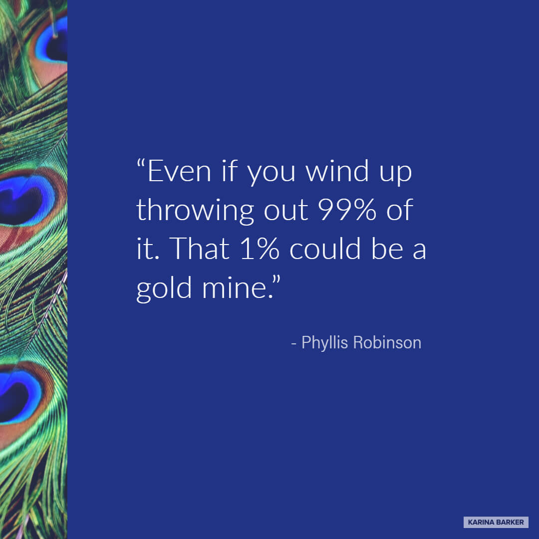 Copywriting Quote - Phyllis Robinson